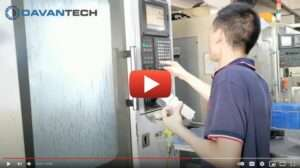 machining at Davantech in China